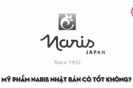 Mỹ phẩm Naris có tốt không